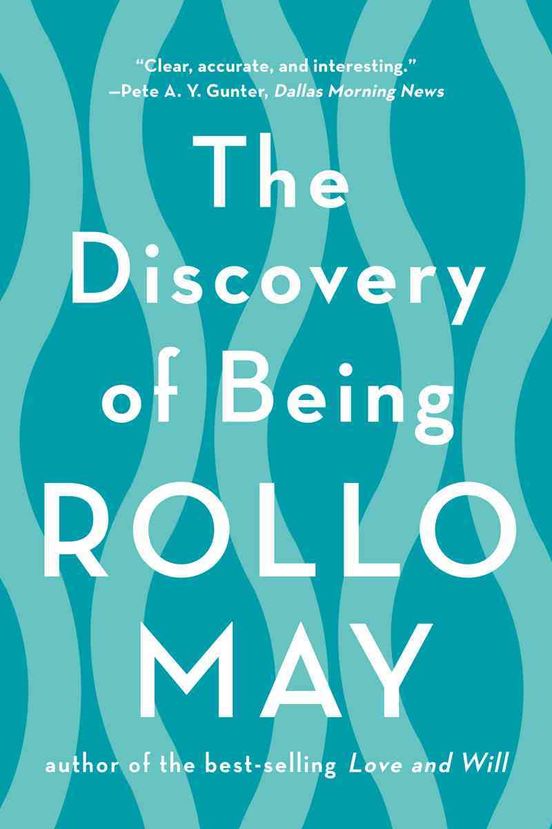 The Discovery of Being By May, Rollo